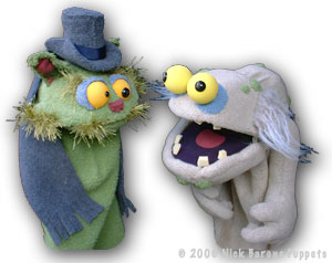 Puppets: Schnozzy and Kreepie